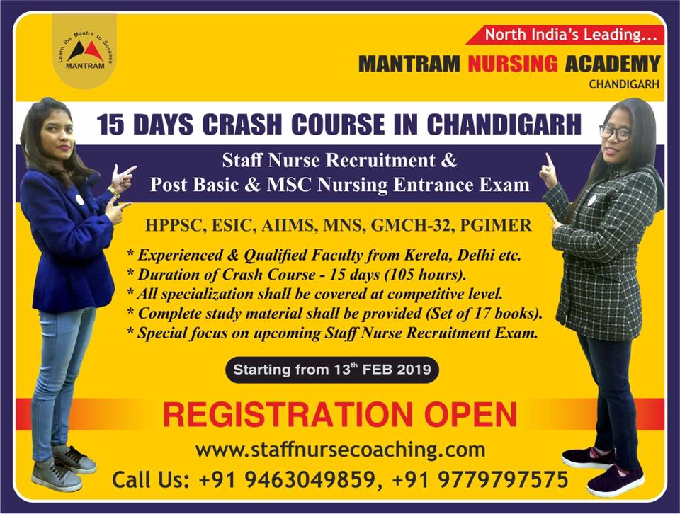 Crash Course in Chandigarh for Staff Nurse Recruitment and Post Basic/M.Sc Nursing Entrance Exam of 2019., w.e.f. 13th February, 2019 - REGISTRATION OPEN